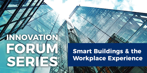 Smart Buildings and the Workplace Experience